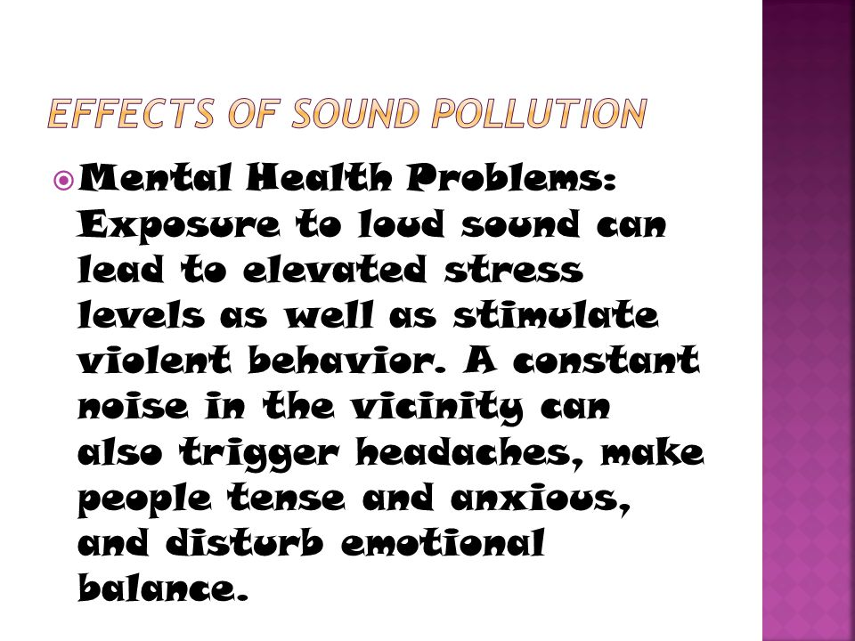 Effects of sound pollution
