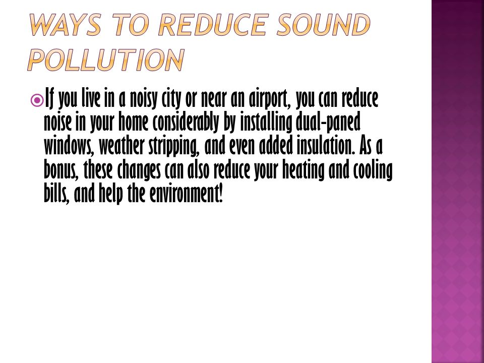 Ways to Reduce sound pollution