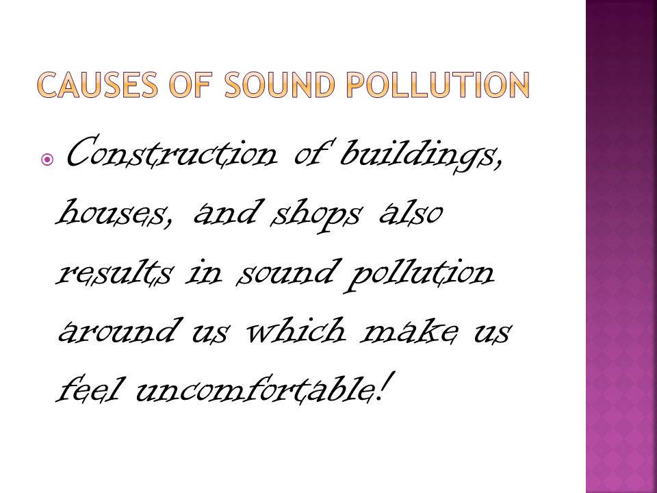 Causes of sound pollution