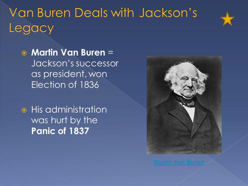 Van Buren Deals with Jackson's Legacy