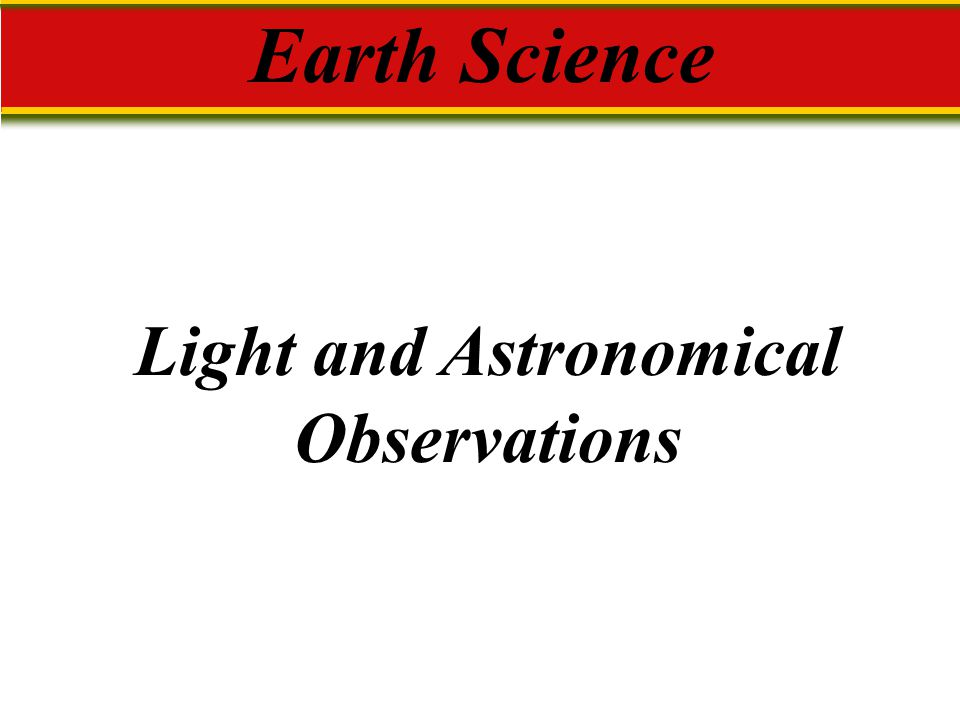Light and Astronomical Observations