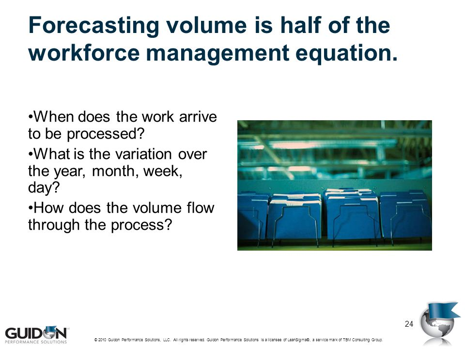Forecasting volume is half of the workforce management equation.