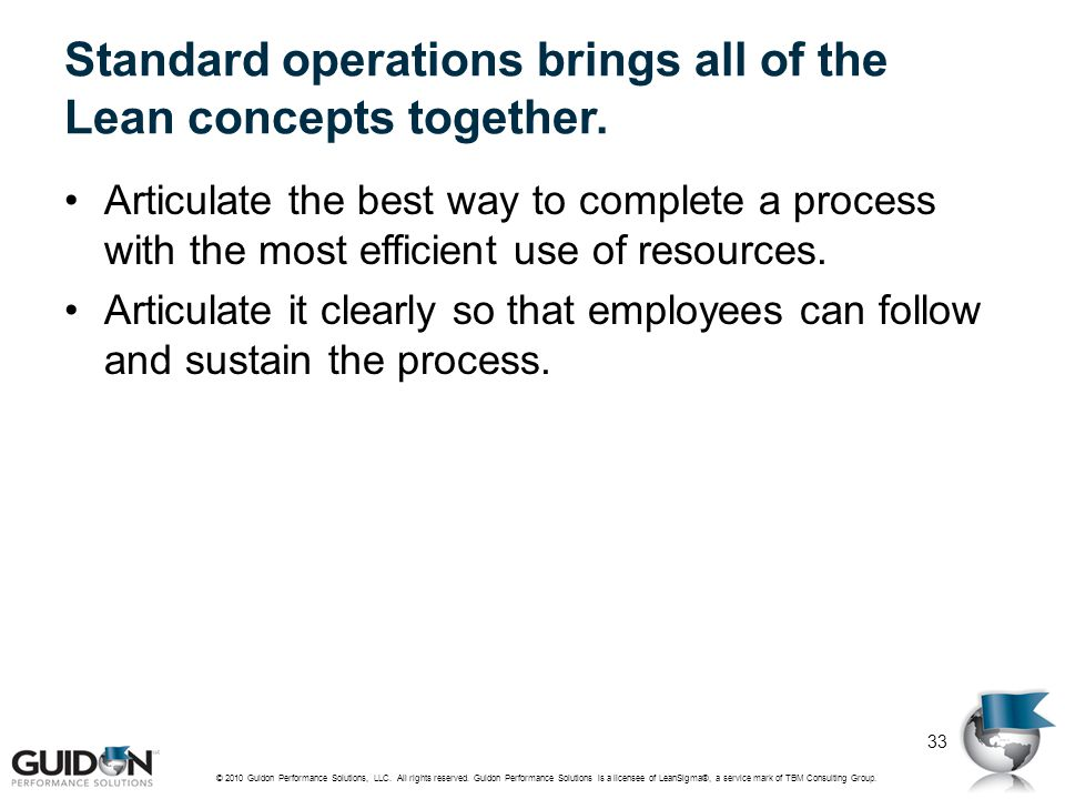 Standard operations brings all of the Lean concepts together.