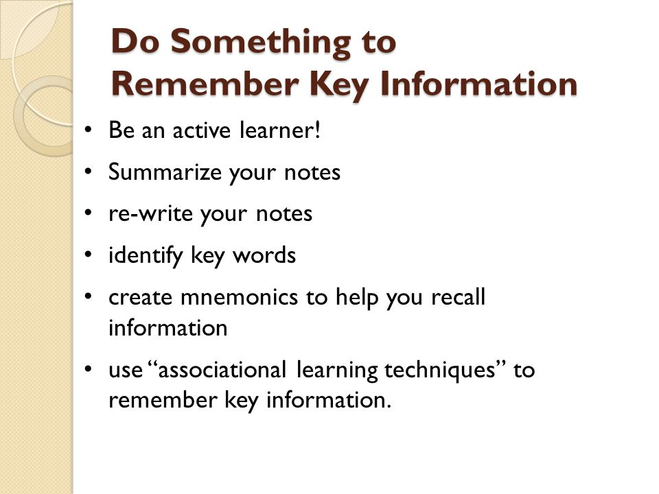 Do Something to Remember Key Information
