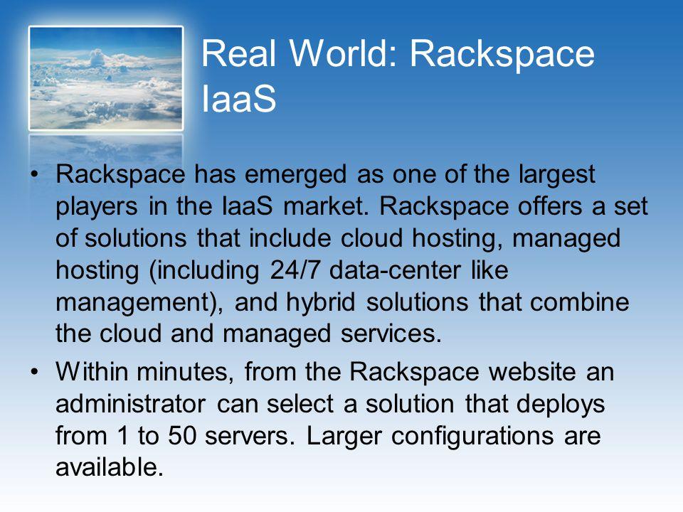 Real World: Rackspace IaaS
