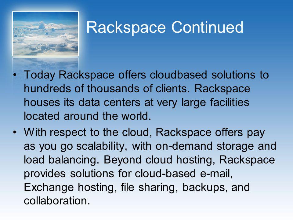 Rackspace Continued