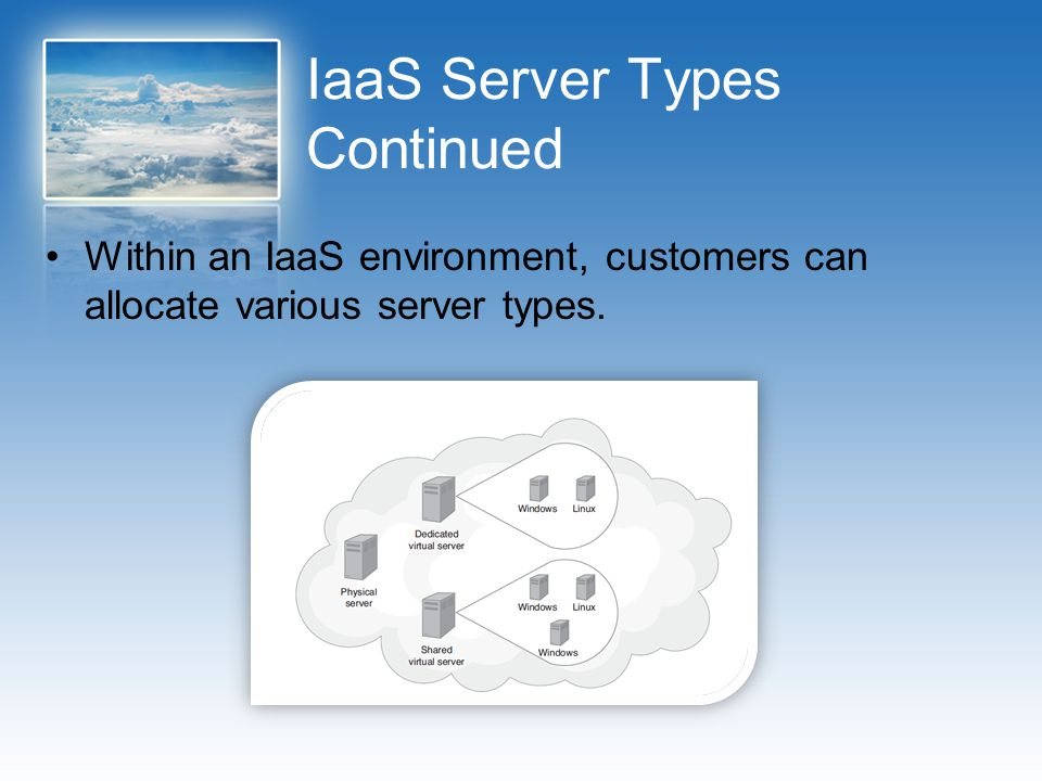 IaaS Server Types Continued