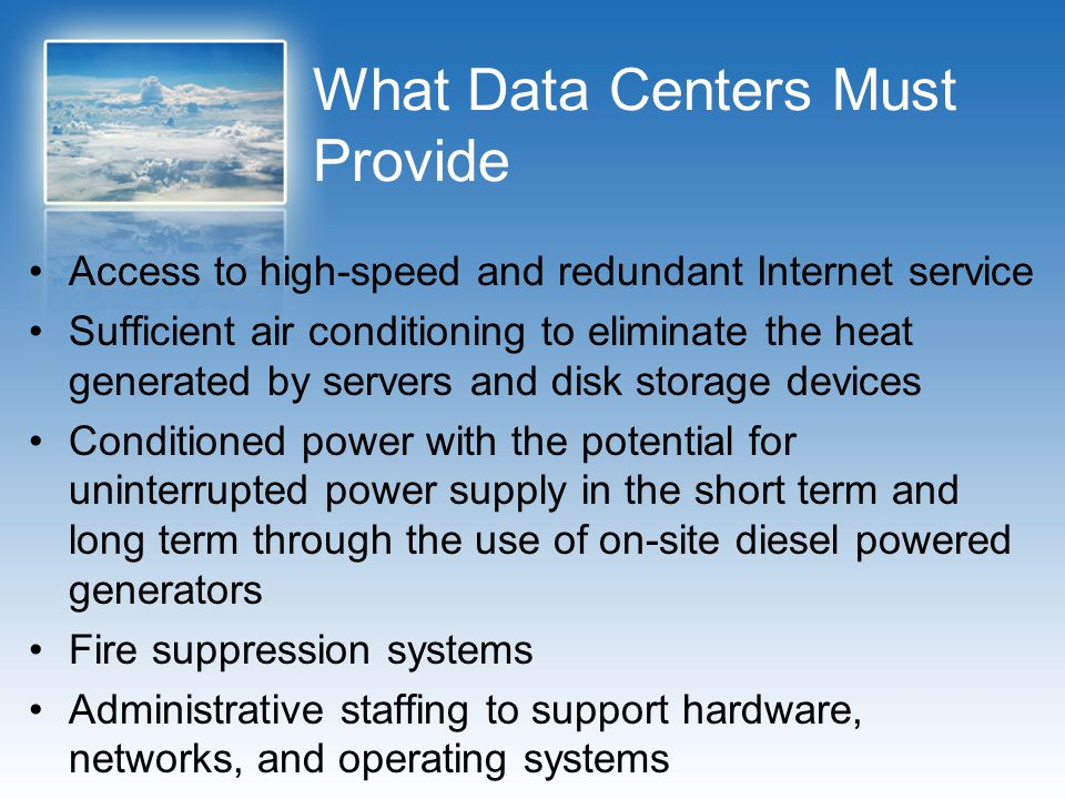 What Data Centers Must Provide