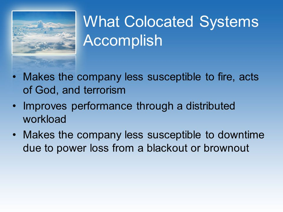 What Colocated Systems Accomplish