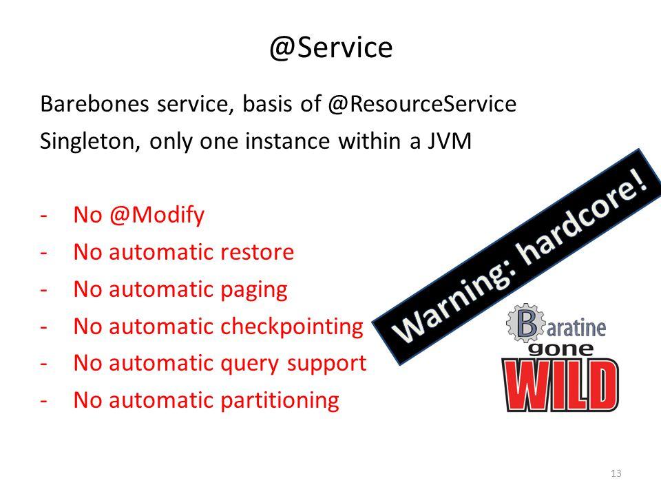 Warning: hardcore! @Service