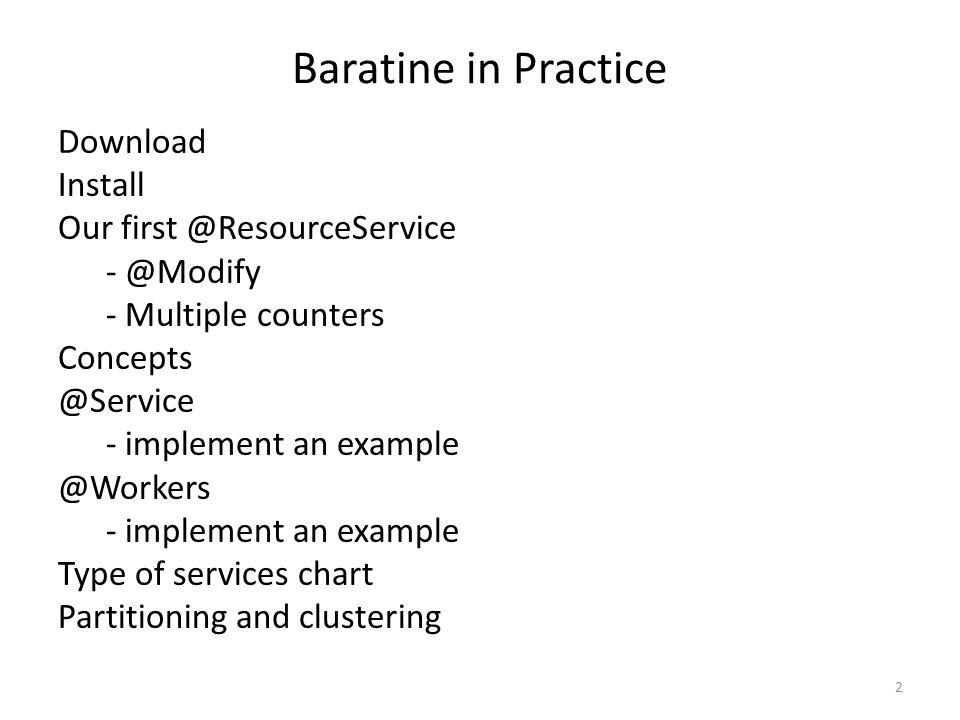 Baratine in Practice
