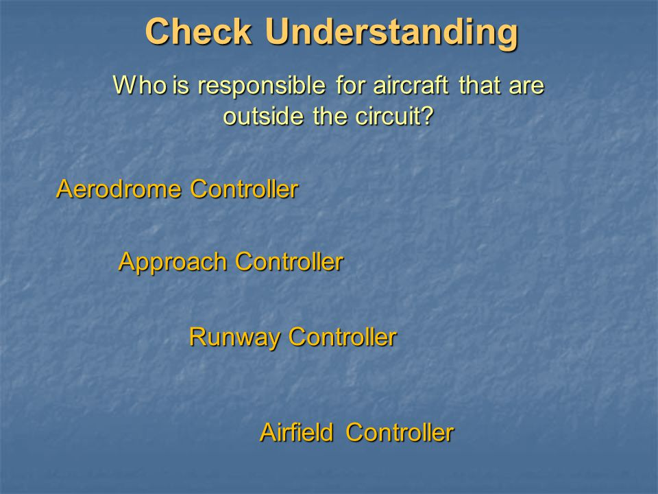 Who is responsible for aircraft that are