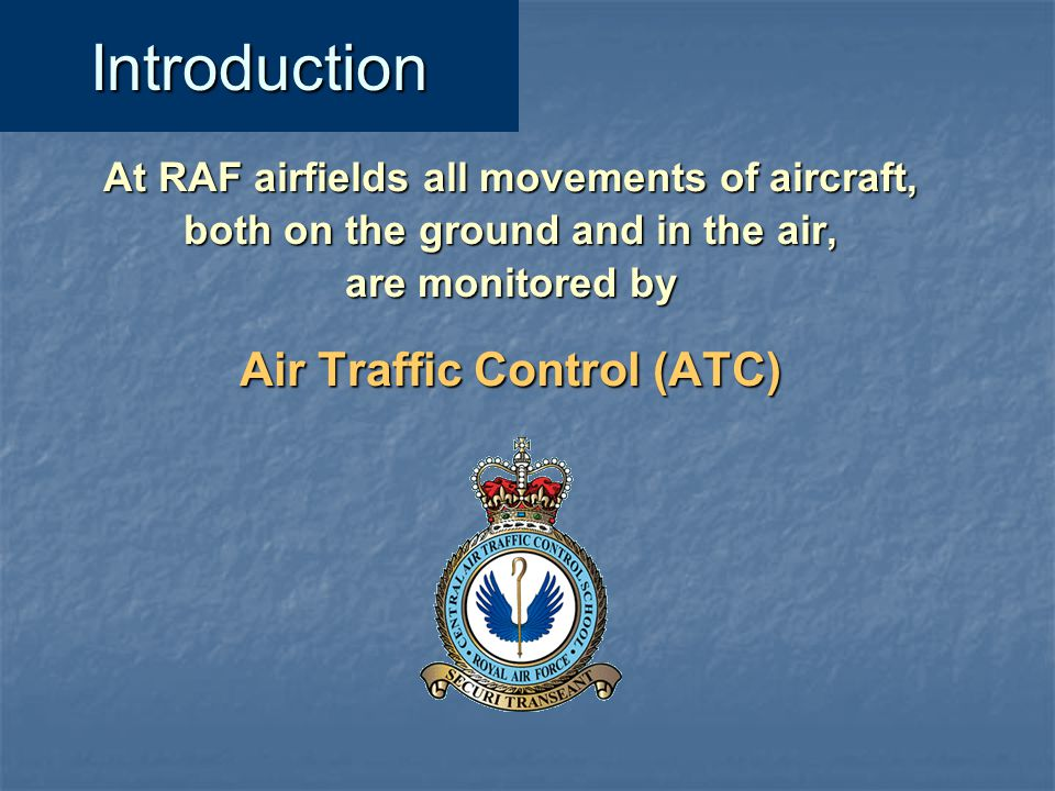 Introduction Air Traffic Control (ATC)