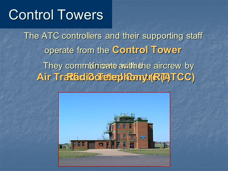 Air Traffic Control Centre (ATCC)