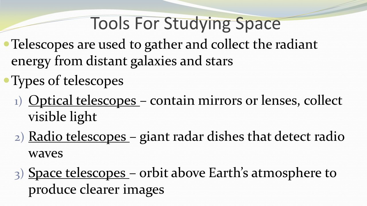 Tools For Studying Space