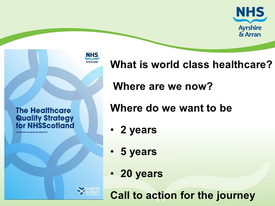What is world class healthcare