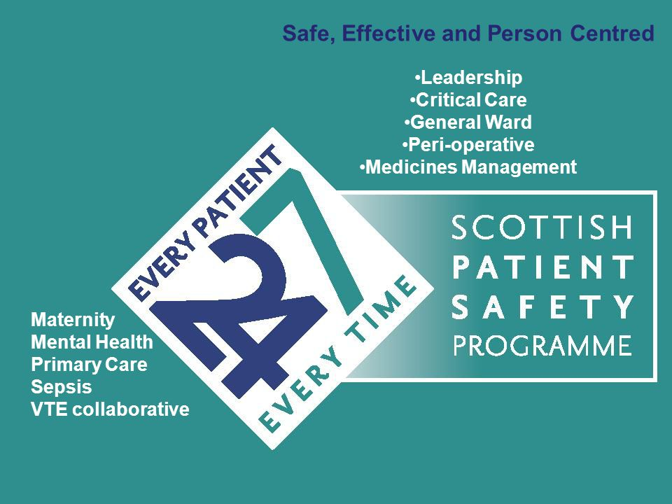 Safe, Effective and Person Centred