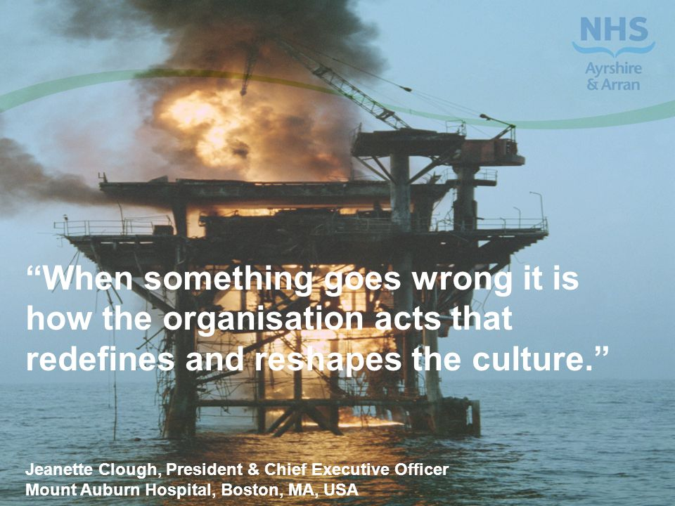 When something goes wrong it is how the organisation acts that redefines and reshapes the culture.