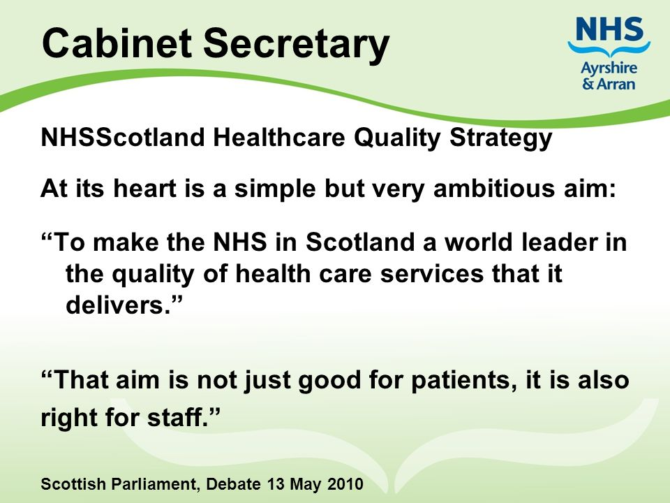 Cabinet Secretary NHSScotland Healthcare Quality Strategy