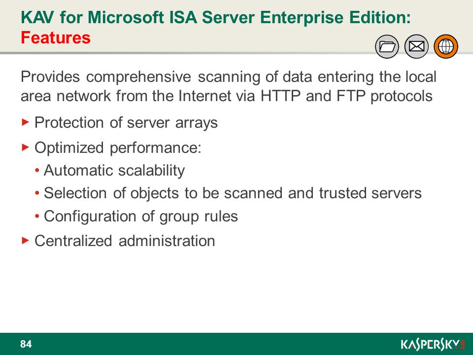 KAV for Microsoft ISA Server Enterprise Edition: Features