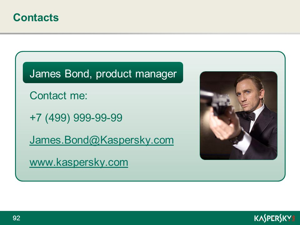 Contacts James Bond, product manager. Contact me: +7 (499) 999-99-99.