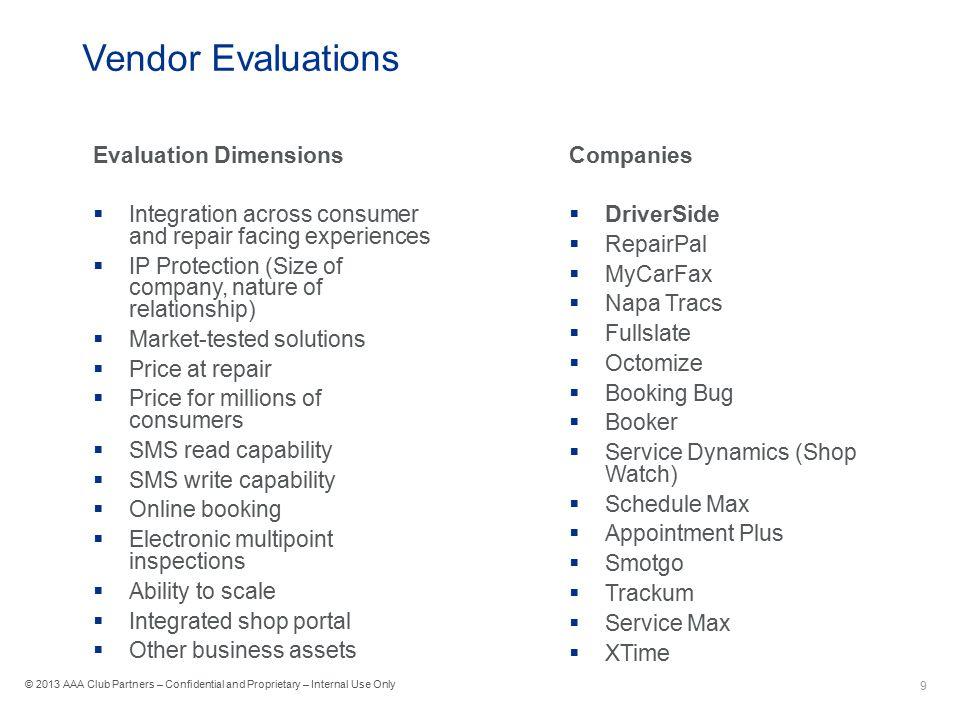Vendor Evaluations Evaluation Dimensions