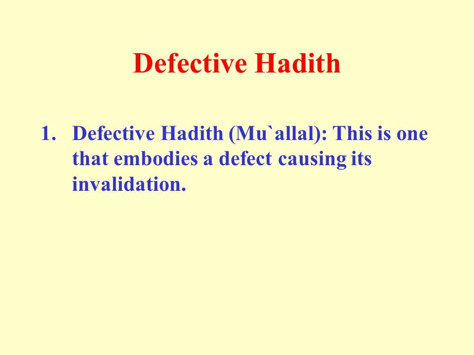 Defective Hadith 1.