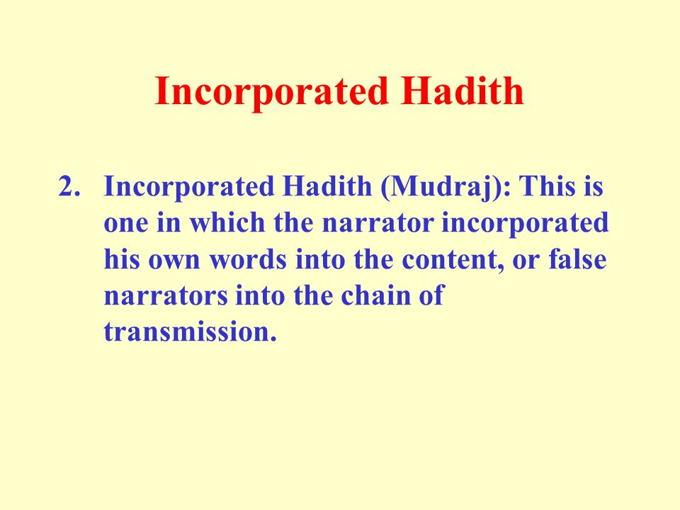 Incorporated Hadith