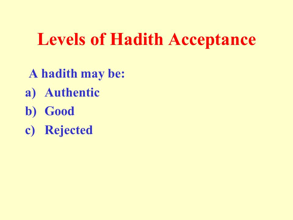 Levels of Hadith Acceptance