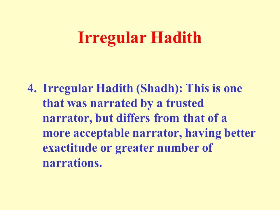 Irregular Hadith