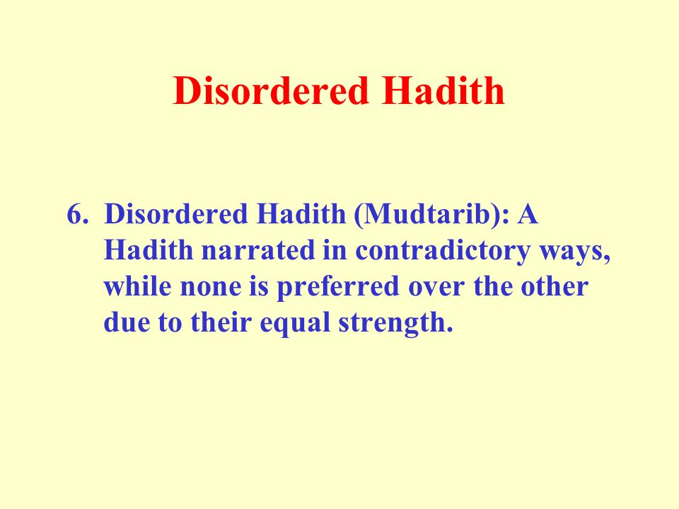 Disordered Hadith