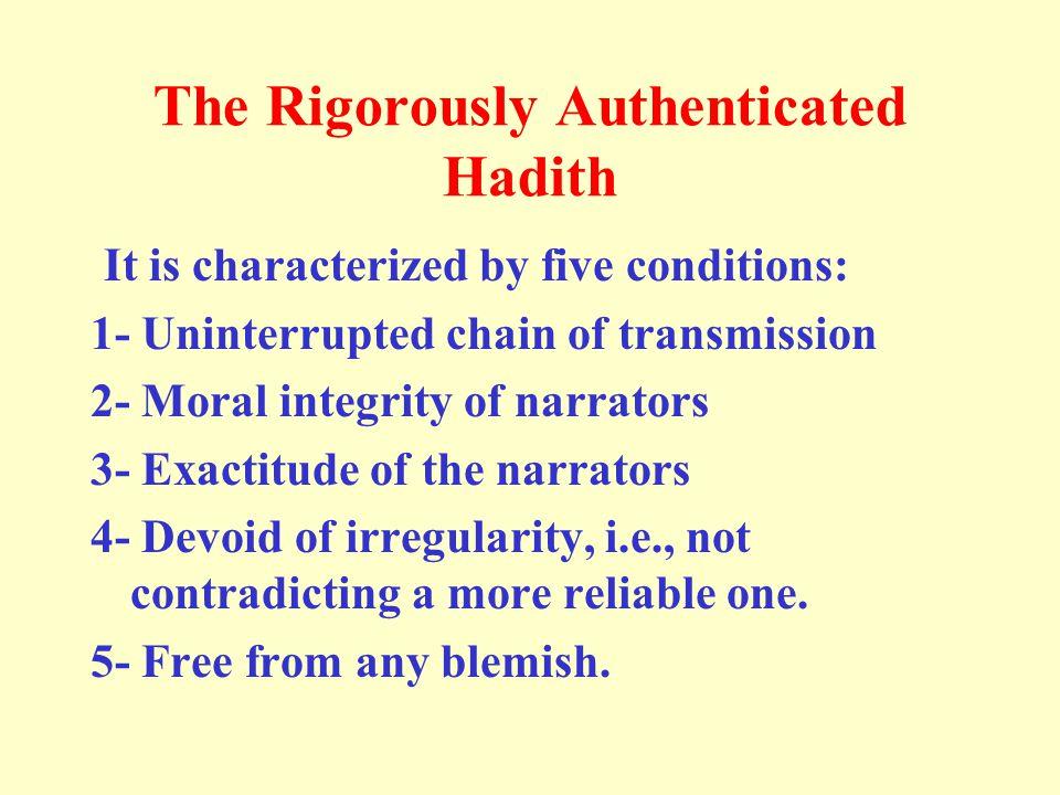 The Rigorously Authenticated Hadith