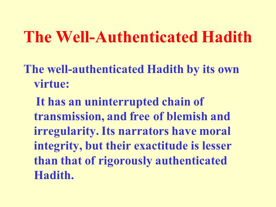 The Well-Authenticated Hadith