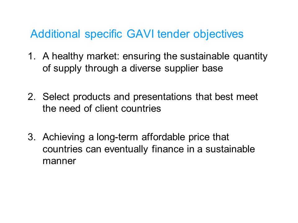 Additional specific GAVI tender objectives