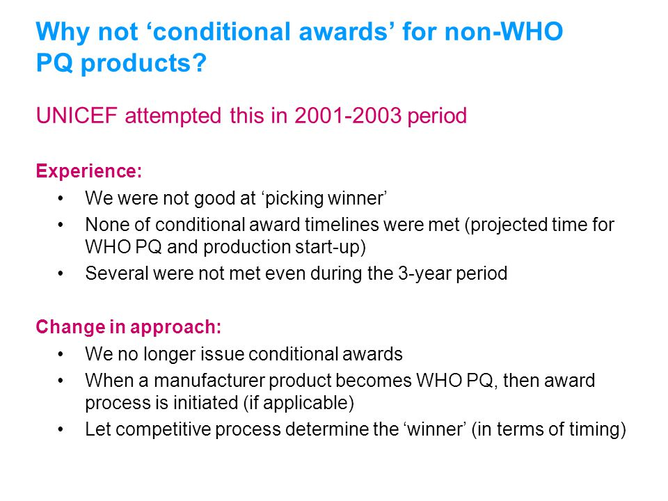 Why not 'conditional awards' for non-WHO PQ products