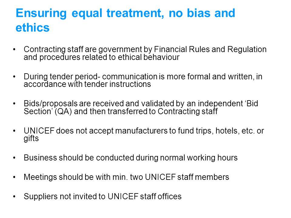 Ensuring equal treatment, no bias and ethics