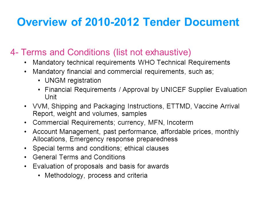 Overview of 2010-2012 Tender Document