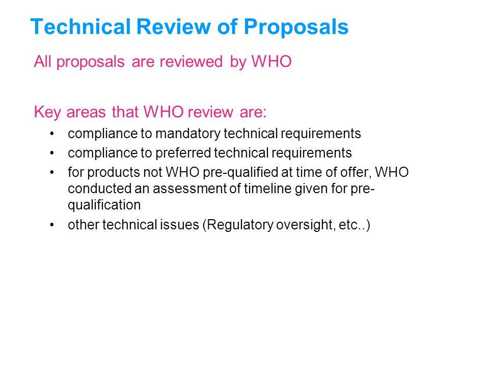 Technical Review of Proposals