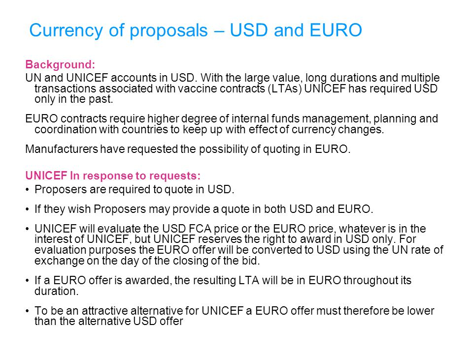 Currency of proposals – USD and EURO
