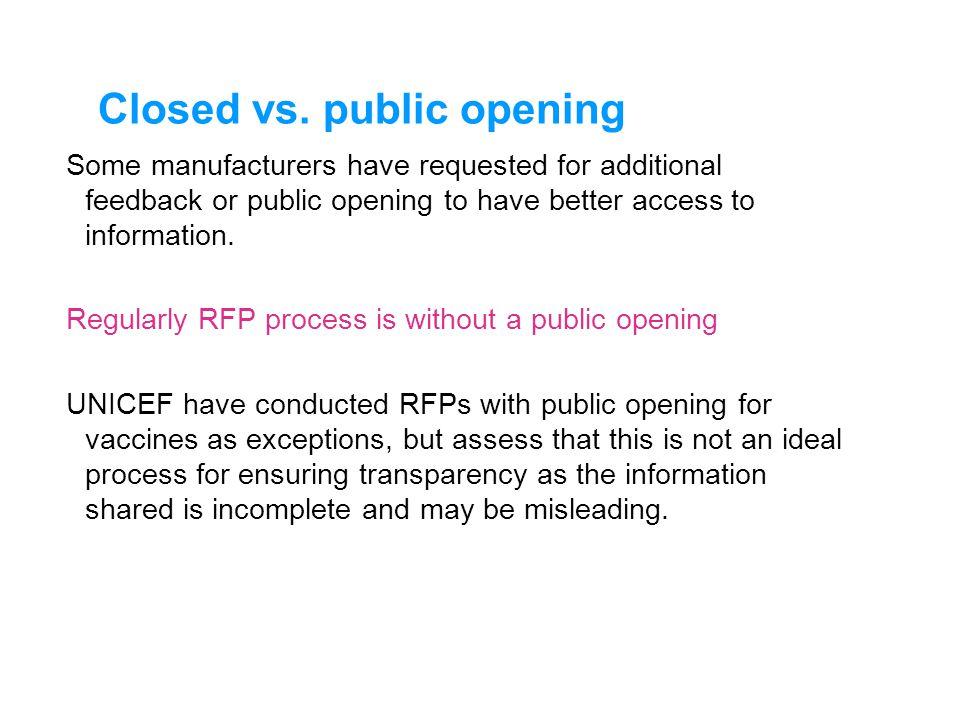 Closed vs. public opening
