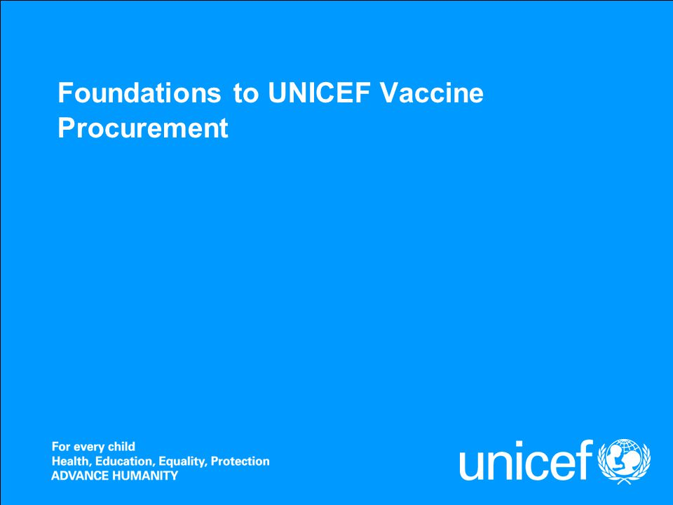 Foundations to UNICEF Vaccine Procurement