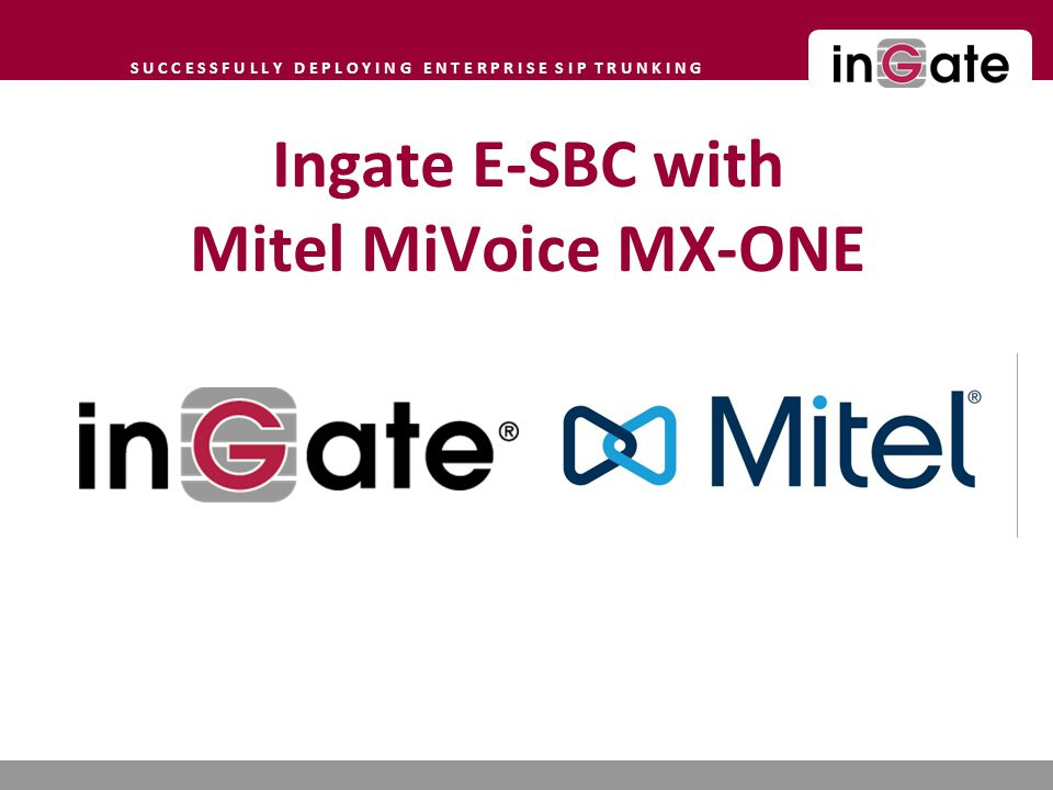 Ingate E-SBC with Mitel MiVoice MX-ONE