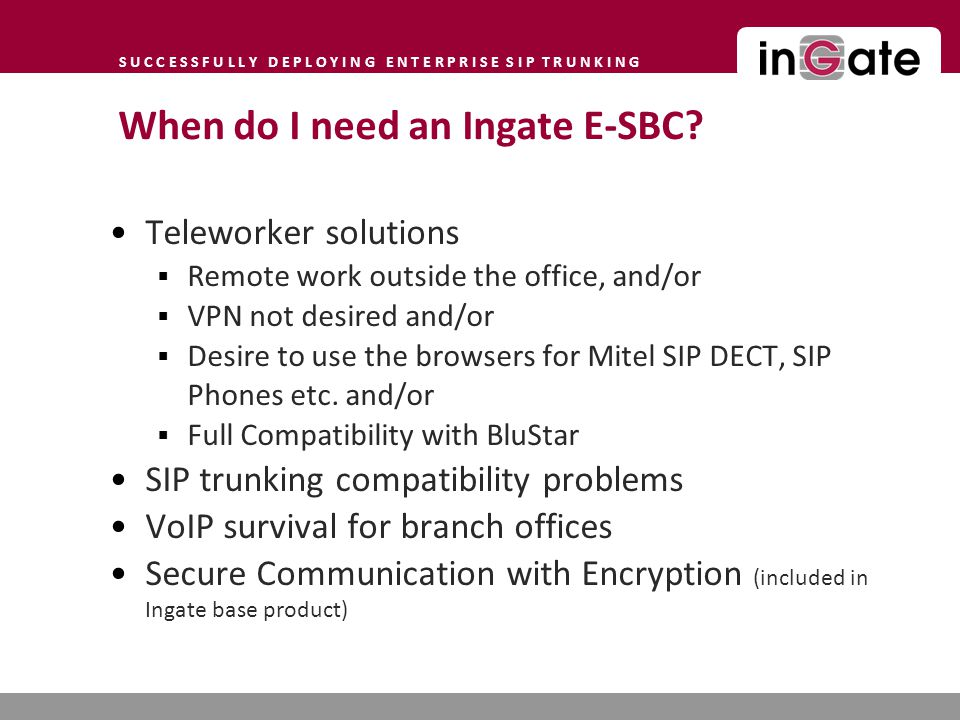 When do I need an Ingate E-SBC