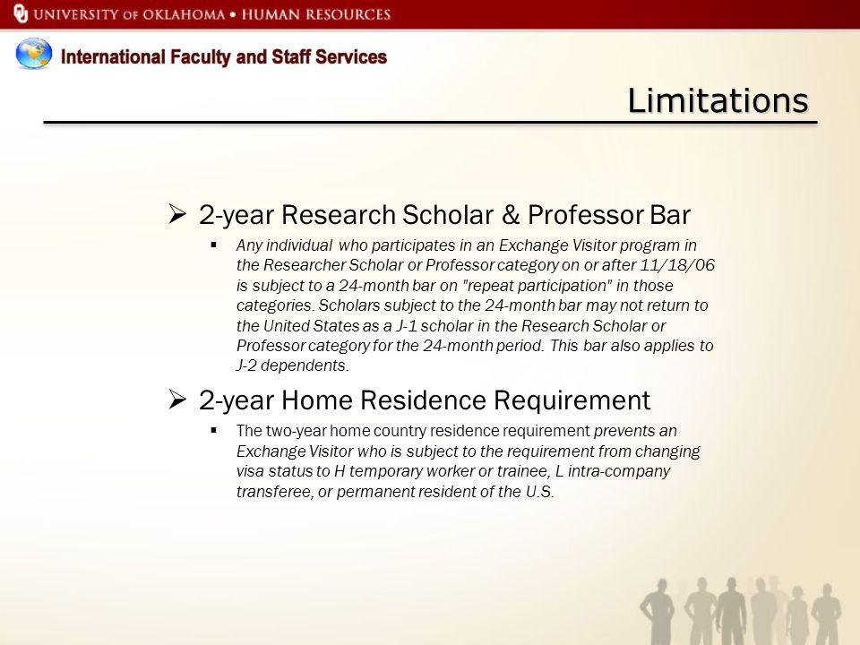 Limitations 2-year Research Scholar & Professor Bar