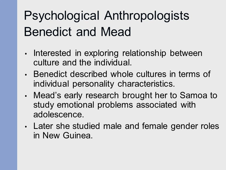 Psychological Anthropologists Benedict and Mead