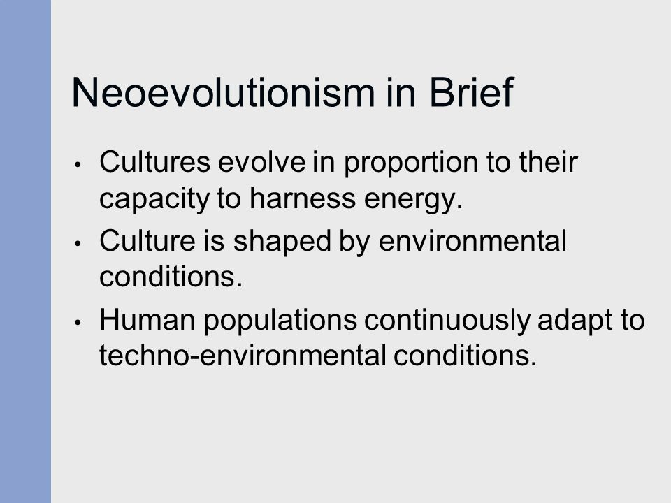 Neoevolutionism in Brief