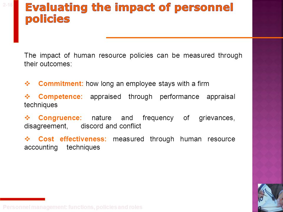 Evaluating the impact of personnel policies