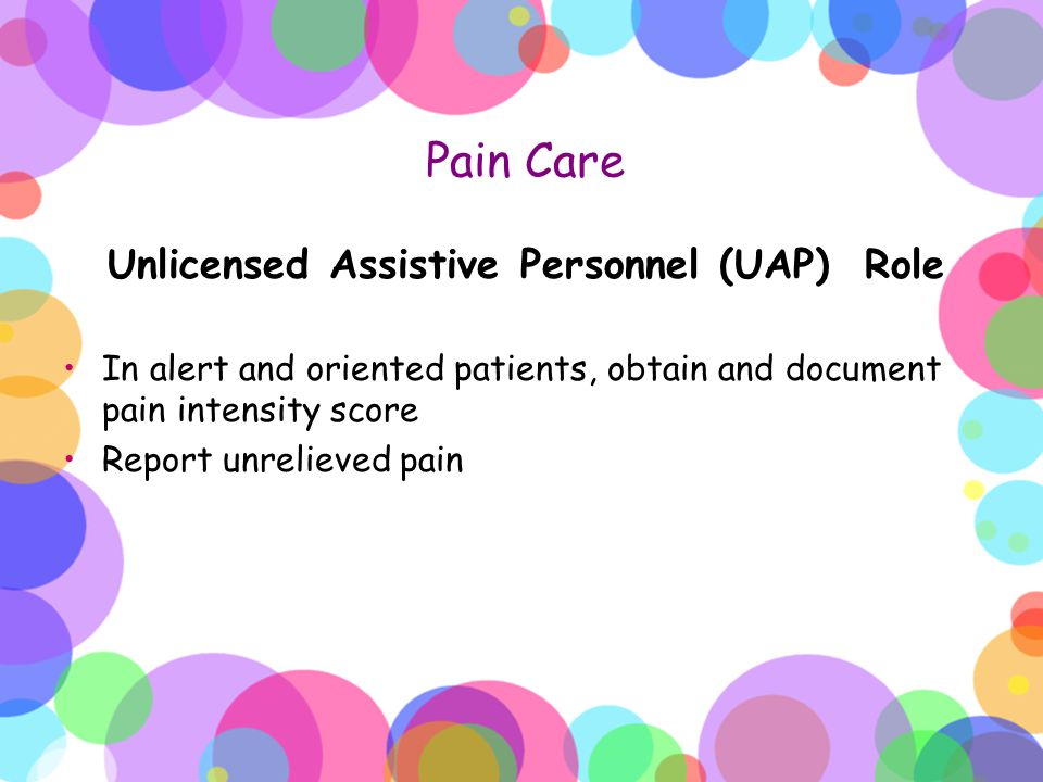 Unlicensed Assistive Personnel (UAP) Role