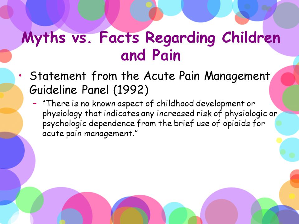Myths vs. Facts Regarding Children and Pain