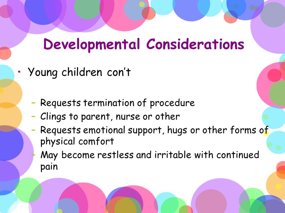 Developmental Considerations
